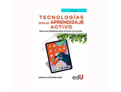 tecnologias-para-un-aprendizaje-activo-recursos-digitales-para-innovar-en-el-aula-9789587922059