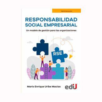 responsabilidad-social-empresarial-un-modelo-de-gestion-para-las-organizaciones-9789587922073
