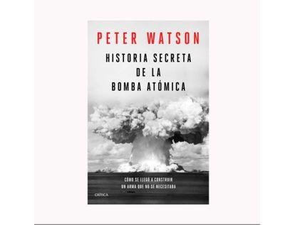 historia-secreta-de-la-bomba-atomica-9789584291509