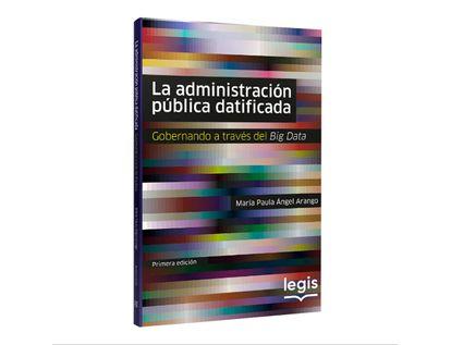 la-administracion-publica-datificada-1a-9789587679892