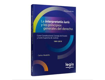 la-interpretatio-iuris-cc-ce-csj-1991-2019-1--9789587679939