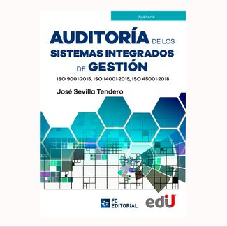 auditoria-de-los-sistemas-integrados-de-gestion-iso-9001-2015-iso-14001-2015-iso-45001-2018-9789587922202