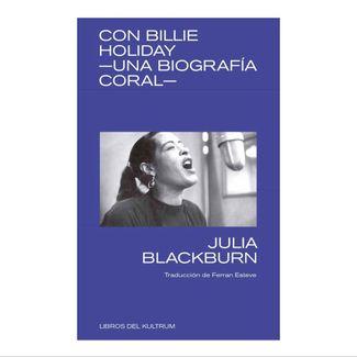 con-billie-holiday-una-biografia-coral--9788494938337