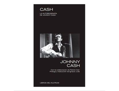 cash-la-autobiografia-de-johnny-cash-9788494938344