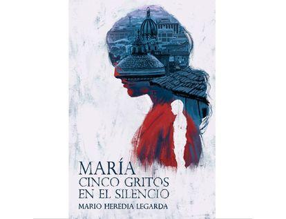 maria-cinco-gritos-en-el-silencio-9789585107663