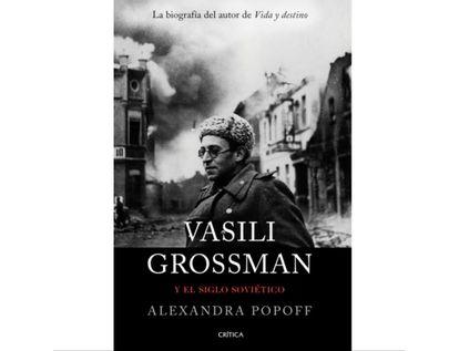 vasili-grossman-y-el-siglos-ovietico-9789584292384