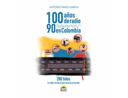 100-anos-de-radio-90-en-colombia-280-hitos-9789585402508