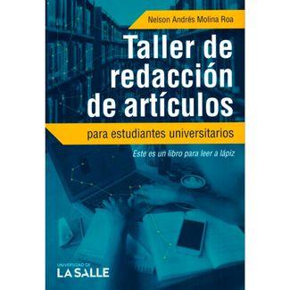 taller-de-redaccion-de-articulos-para-estudiantes-universitarios-9789585400719