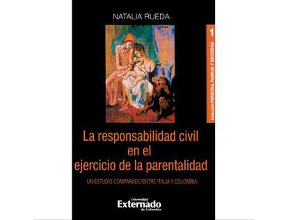 la-responsabilidad-civil-en-el-ejercicio-de-la-parentalidad-9789587903775