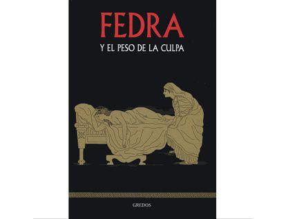 fedra-y-el-peso-de-la-culpa-9788447390960