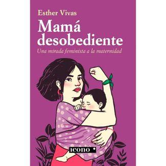 mama-desobediente-9789585472341