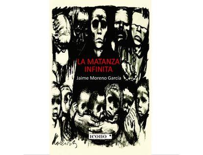 la-matanza-infinita-9789585472433