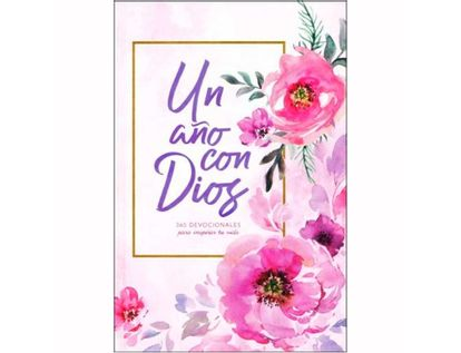 un-ano-con-dios-365-devocionales-para-inspirar-tu-vida--9781462791828