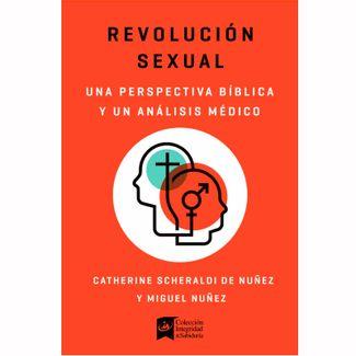 revolucion-sexual-una-mirada-biblica-y-cientifica-9781535924917