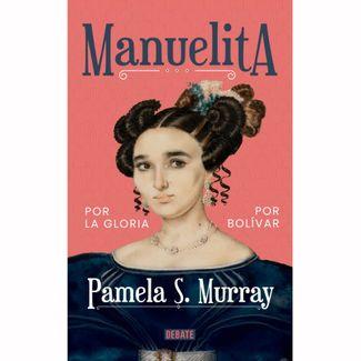 manuelita-por-la-gloria-por-bolivar-9789585132115