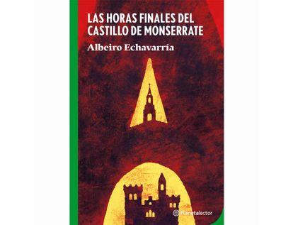 las-horas-finales-del-castillo-de-monserrate-9789584286055