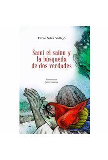 sami-el-saino-y-la-busqueda-de-dos-verdades-9789583061752