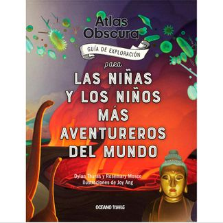 atlas-obscura-para-las-ninas-y-ninos-mas-aventureros-del-mundo-9786075571300