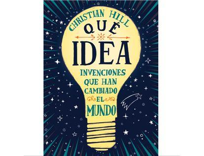 que-idea-invenciones-que-han-cambiado-el-mundo-9788417761004