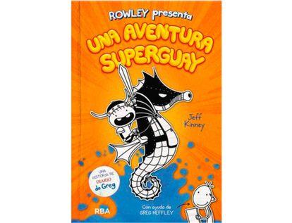 rowley-presenta-una-aventura-superguay-9788427221130