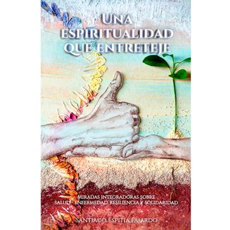 una-espiritualidad-que-entreteje-9789584905819