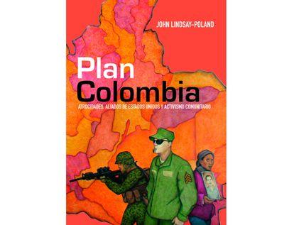 plan-colombia-atrocidades-aliados-de-estados-unidos-y-activismo-comunitario-9789587844405