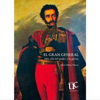 el-gran-general-mas-alla-del-poder-y-la-gloria-9789585672406