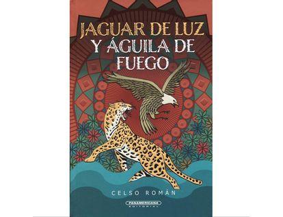 jaguar-de-luz-y-aguila-de-fuego-9789583062285