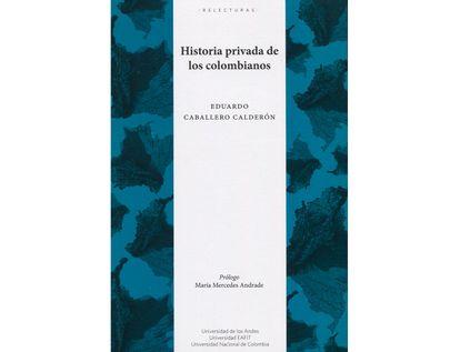 historia-privada-de-los-colombianos-9789587749885