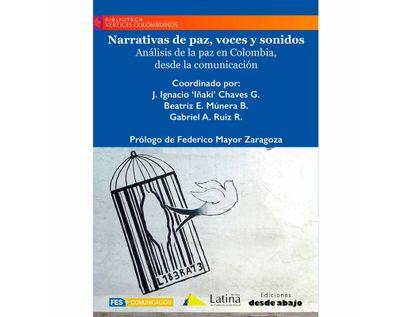 narrativas-de-paz-voces-y-sonidos-analisis-de-la-paz-en-colombia-desde-la-comunicacion-9789585555327
