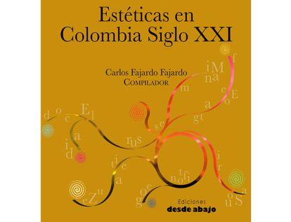 esteticas-en-colombia-siglo-xxi-9789585555372