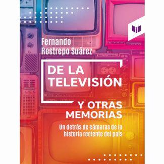 de-la-television-y-otras-memorias-9789587579680