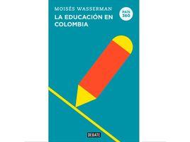 pais-360-la-educacion-en-colombia-9789585132146