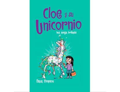 cloe-y-su-unicornio-4-una-amiga-brillante-9789585254985