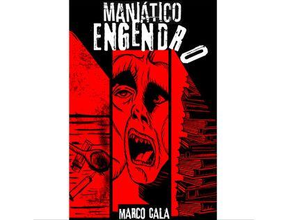 maniatico-engendro-9789585162198