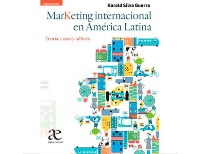 marketing-internacional-en-america-latina-2ed-teoria-casos-y-talleres-9789587786781