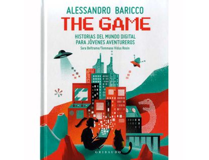 the-game-historias-del-mundo-digital-para-jovenes-aventureros-9788417127763