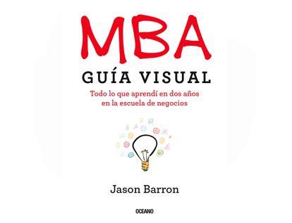 mba-guia-visual-todo-lo-que-aprendi-en-dos-anos-en-la-escuela-de-negocios--9786075571867