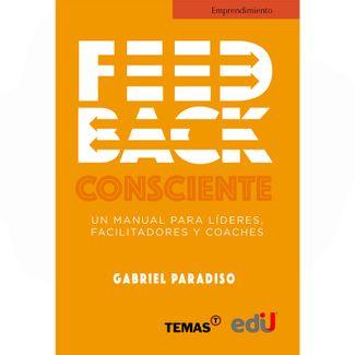 feedback-consciente-un-manual-para-lideres-facilitadores-y-coaches-9789587921489