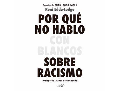 por-que-no-hablo-con-blancos-sobre-racismo-9789584293794