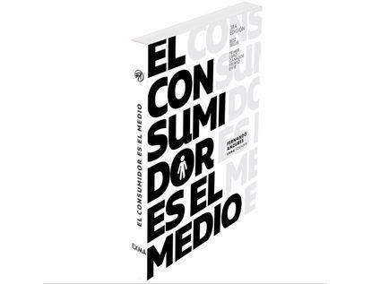 el-consumidor-es-el-medio-9789584632197