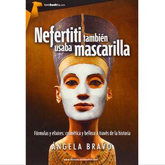 nefertiti-tambien-usaba-mascarilla-9788415747512