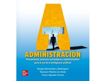 administracion-pensamiento-procesos-estrategicos-y-administrativos-para-la-era-de-la-inteligencia-9786071514547