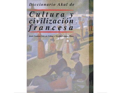 diccionario-akal-de-cultura-y-civilizacion-francesa-9788446012023