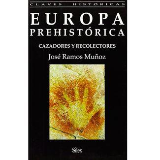 europa-prehistorica-cazadores-y-recolectadores-9788477370826