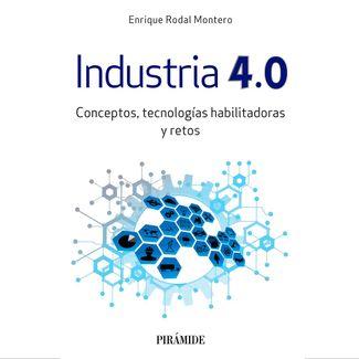 industria-4-0-conceptos-tecnologias-habilitadoras-y-retos-9788436842142