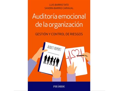 auditoria-emocional-de-la-organizacion-gestion-y-control-de-riesgos-9788436842784