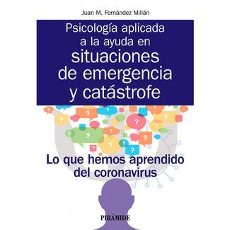 psicologia-aplicada-a-la-ayuda-en-situaciones-de-emergencia-y-catastrofe-9788436843712