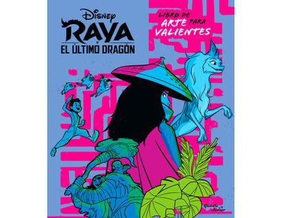raya-y-el-ultimo-dragon-libro-de-arte-para-valientes-9789584293602