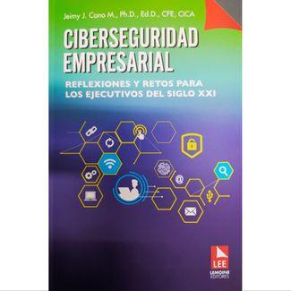 ciberseguridda-empresarial-relfexiones-y-retos-para-los-ejecutivos-del-siglo-xxi-9789589130179